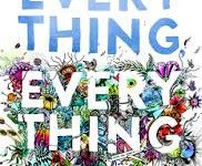 Everything, Everything By: Nichola Yoon