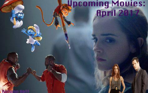 Upcoming Movies: April 2017