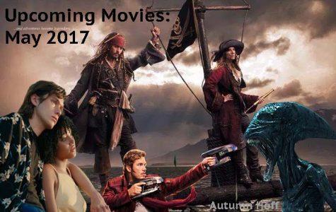 Upcoming Movies: May 2017