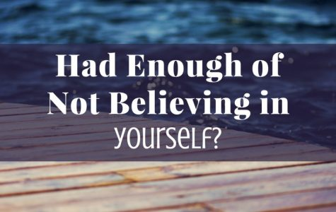 Self Esteem: Believing in Yourself