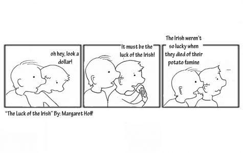 """The Luck of the Irish"""