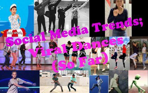 Social Media Trends; Viral Dances (So Far)