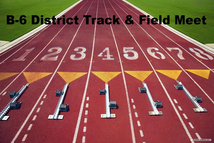 B-6 District Track & Field Meet