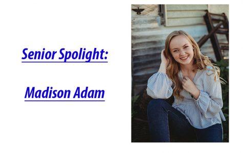Senior Spotlight: Madison Adam