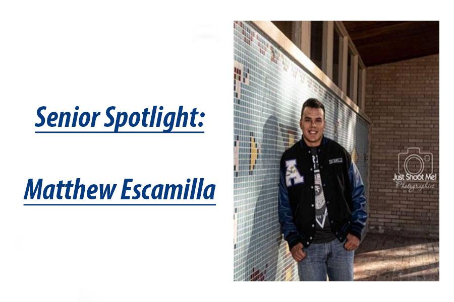 Senior Spotlight: Matthew Escamilla