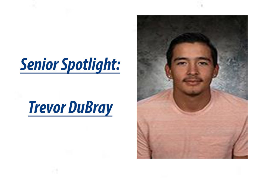Senior Spotlight: Trevor DuBray