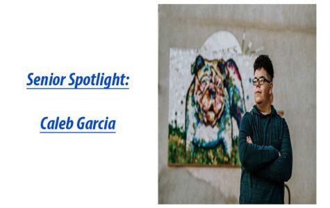 Senior Spotlight: Caleb Garcia