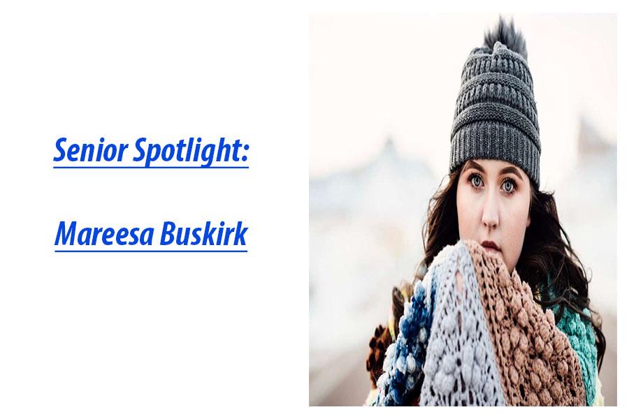 Senior Spotlight: Mareesa Buskirk