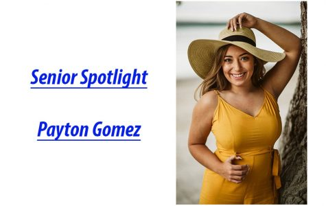 Senior Spotlight: Payton Gomez