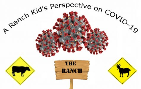 A ranch kid's perspective on COVID-19
