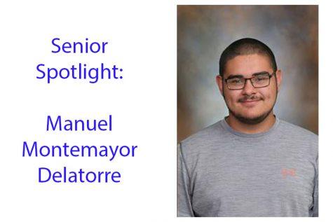 Senior Spotlight: Manuel Montemayor Delatorre