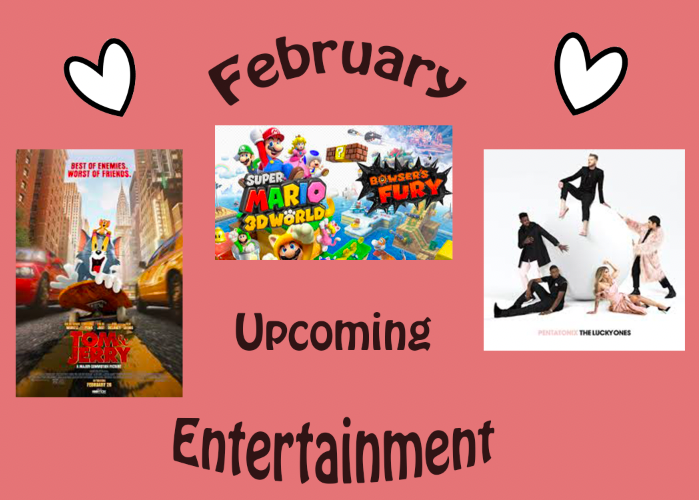 Upcoming Entertainment: February 2021