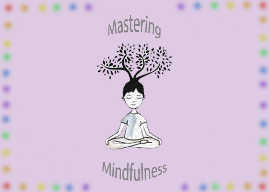 Mastering Mindfulness