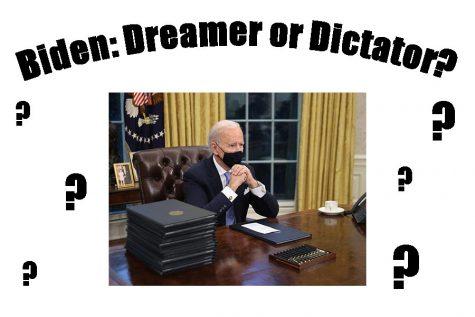 Biden: Dreamer or Dictator?