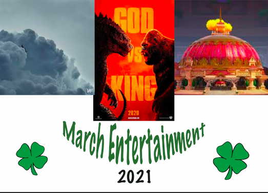 Upcoming Entertainment: March 2021